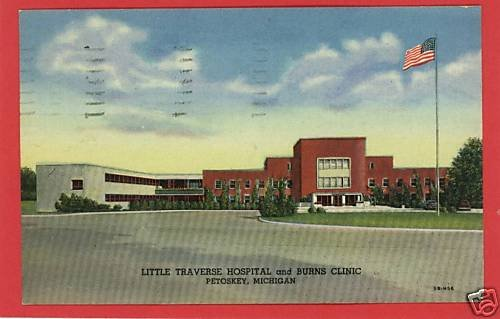 PETOSKEY MICHIGAN TRAVERSE HOSPITAL BURN CLIN. POSTCARD