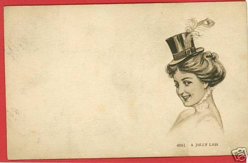 A JOLLY LASS WOMAN IN PENCIL WITH TOP HAT 1909 POSTCARD