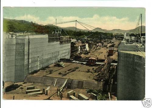 MIRAFLORES  LOCKS  CONSTRUCTION PANAMA CANAL  POSTCARD