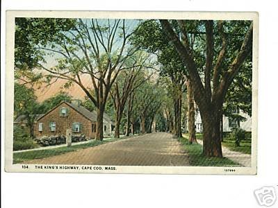 CAPE COD MA MASSACHUSETTS  KING'S HIGHWAY  POSTCARD