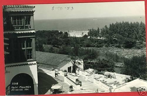 RPPC HOTEL MACAMBO VERACRUZ VER.  1953 RP  POSTCARD