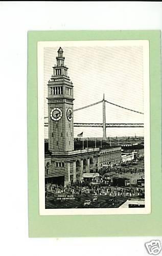FERRY BUILDING SAN FRANCISCO CALIFORNIA CARS  POSTCARD