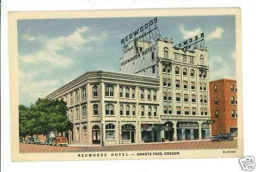 GRANTS PASS OREGON REDWOODS HOTEL CHADWICK POSTCARD