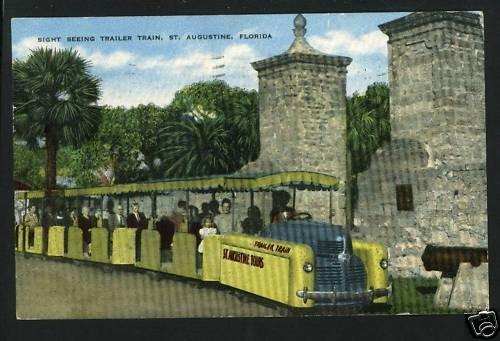 ST AUGUSTINE FL SIGHT SEEING TRAILER TRAIN   POSTCARD