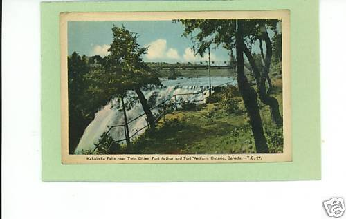 KAKABEKA FALLS PORT ARTHUR FORT WILLIAM CANADA POSTCARD