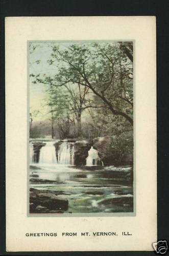 MT VERNON IL ILLINOIS GREETINGS FROM FALLS  POSTCARD