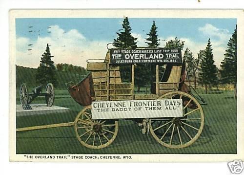 CHEYENNE WYOMING OVERLAND TRAIL STAGE COACH POSTCARD