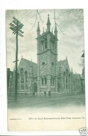 LANCASTER PA ST PAUL'S REFORMED CHURCH 1908   POSTCARD