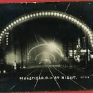 RPPC MANSFIELD OHIO OH NIGHT STREET CAR LINE  POSTCARD