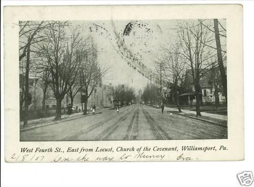 WILLIAMSPORT PA W 4TH ST  STREET SCENE 1907  POSTCARD