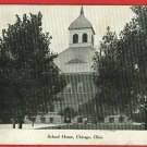 CHICAGO OHIO OH JUNCTION WILLARD SCHOOL HOUSE  POSTCARD