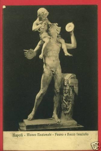 NAPOLI ITALY MUSEO NAZIONALE FAUNO BACCO    POSTCARD