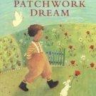 PETER'S PATCHWORK DREAM (1999) by Willemien Min HC