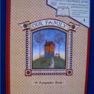 OUR FAMILY- A KEEPSAKE Book PERFECT  GIFT BRAND NEW