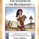 THE LEGEND OF THE BLUEBONNET (1983) by TOMIE DePAOLA HC