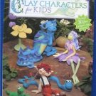 CLAY CHARACTERS FOR KIDS Children's Book CRAFT
