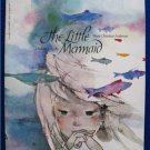 THE LITTLE MERMAID by Anthea Bell /Hans C. Andersen