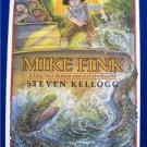 MIKE FINK (1992) by STEVEN KELLOG HC 1st Ed COLLECTIBLE