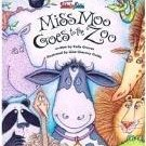 MISS MOO GOES TO THE ZOO by Kelly Graves Children's Picture Book