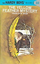 THE HARDY BOYS # 33 The Yellow Feather Mystery HC