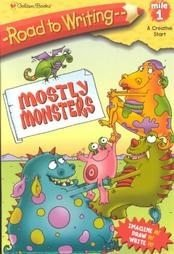 Children's Book MOSTLY MONSTERS Road to Writing Mile 1