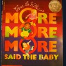 """""""More More More"""", Said the Baby by Vera Williams CALDECOTT HONOR"""