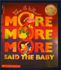 """More More More"", Said the Baby by Vera Williams CALDECOTT HONOR"