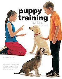 Book- PUPPY  TRAINING FOR KIDS by Sarah Whitehead LIKE NEW