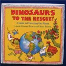 DINOSAURS TO THE RESCUE  Marc Brown PROTECT THE PLANET