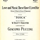 Love and Music, these Have I Lived For, from Tosca 1909 Vintage Sheet Music - 105