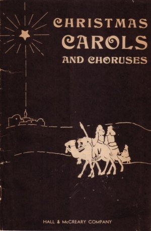 Christmas Carols and Choruses 1933 Vintage Booklet - 0136