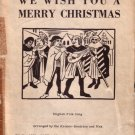We Wish You a Merry Christmas, 1940 Sheet Music for 2 Equal Voices - 0137