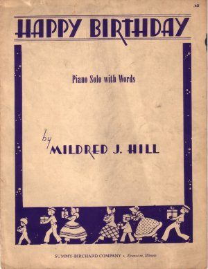 Happy Birthday Piano Solo with Words by Mildred J. Hill 1935 Vintage Sheet Music - 0138