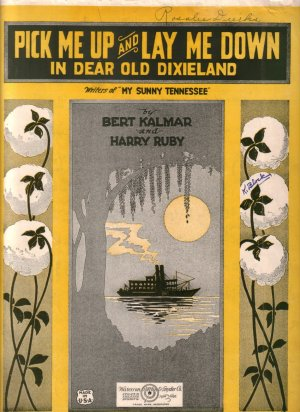 Pick Me Up and Lay Me Down in Dear Old Dixieland, 1922 Vintage Sheet Music - 0143