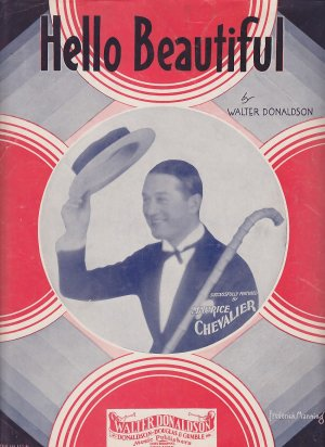 Hello Beautiful by Walter Donaldson with Maurice Chevalier, 1931 Vintage Sheet Music - 0153