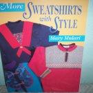 More Sweatshirts by Mary Mulari