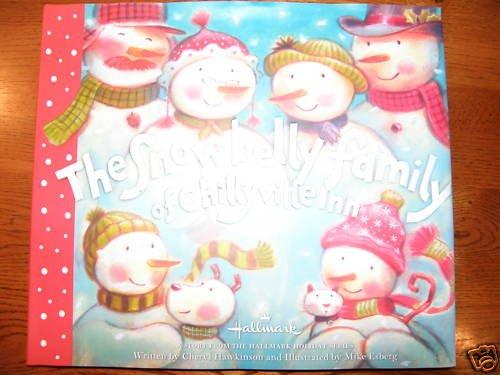 The Snowbelly Family of Chillyville Inn