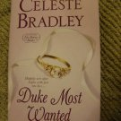 Duke Most Wanted by Celeste Bradley (HardBack)