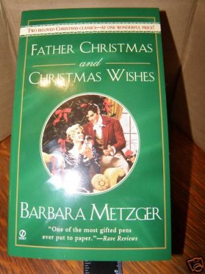 Father Christmas And Christmas Wishes by Barbara Met...