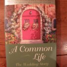 A Common Life by Jan Karon (Guidepost Book)