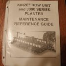 Kinze Row Unit & 3000 Series Maintenance Reference Guid