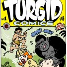 TURGID COMICS #1 - Underground Comix Dexter Cockburn