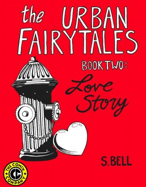 URBAN FAIRYTALES BOOK 2: LOVE STORY - Sarah Bell Alternative Comics