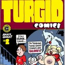 TURGID COMICS #2 - Dexter Cockburn Underground Comix
