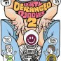 DIRTY DERANGED DOODLES #2 - Underground Comix Dexter Cockburn Robin Bougie