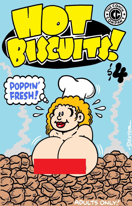 HOT BISCUITS! - Dexter Cockburn Underground Comix