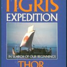 Heyerdahl Thor: The Tigris Expedition