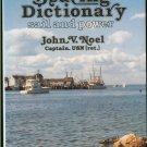 Noel  John V: The Boating Dictionary Sail and Power