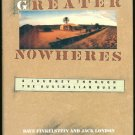 Finkelstein Dave & London Jack: Greater Nowheres A Journey Through The Australian Bush