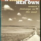 Edited by Blessing  Marlene: A Road Of Her Own Womens Journeys in the West